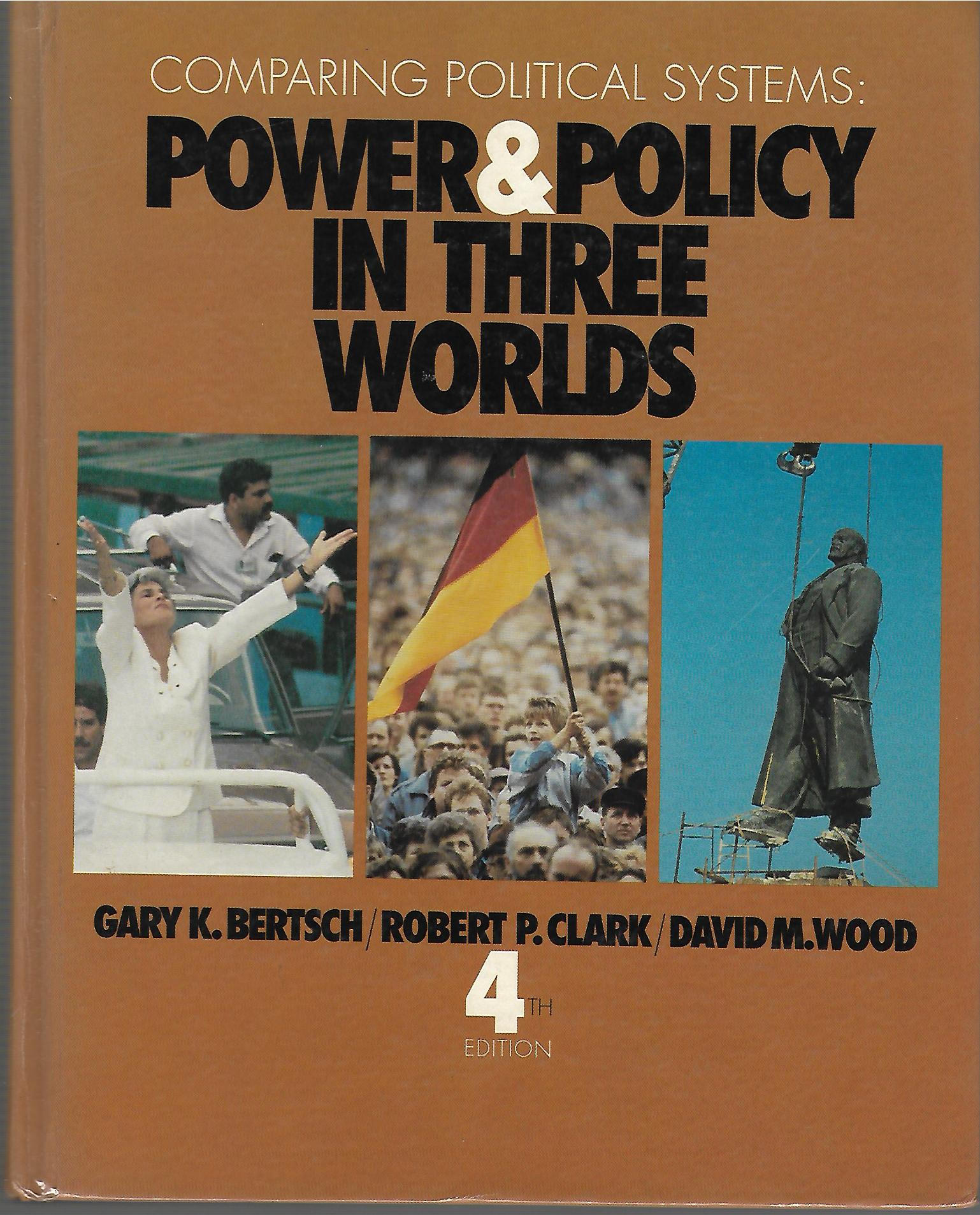Power & Policy in Three Worlds