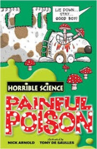 Image of Painful Poison: Horrible Science