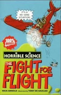 Image of The Fight for Flight: Horrible Science