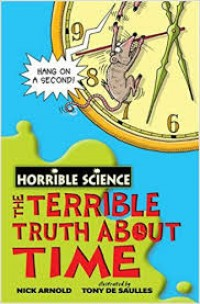 Image of The Terrible Truth about Time: Horrible Science